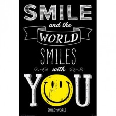 "Постер ""Smile and the world smiles with you"""